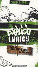 Explicit lyrics ; toute la lecture du RAP ou presque - Intérieur - Format classique