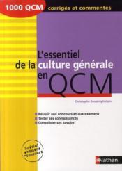 telecharger L'essentiel de la culture generale en QCM (edition 2009) livre PDF/ePUB en ligne gratuit