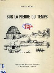 Sur La Pierre Du Temps - Couverture - Format classique