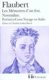 Les mémoires d'un fou ; novembre ; Pyrénées-Corse ; voyage en Italie - Couverture - Format classique