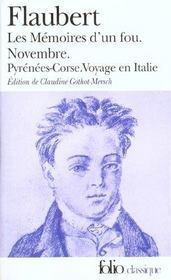 Les mémoires d'un fou ; novembre ; Pyrénées-Corse ; voyage en Italie - Intérieur - Format classique