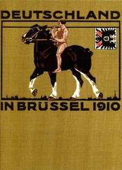 Deutschland in Brüssel 1910. Die Deutsche Abteilung der Weltausstellung. - Intérieur - Format classique