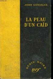 La Peau D'Un Caïd. ( Death For Mr. Big). Collection : Serie Noire Sans Jaquette N° 157 - Couverture - Format classique