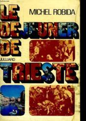 Le Dejeuner De Trieste. Un Monde Englouti. Tome 4. - Couverture - Format classique