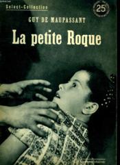 La Petite Roque. Collection : Select Collection N° 192 - Couverture - Format classique