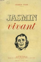 Jasmin Vivant. Extrait De La Revue De L'Agenais. Envoi De L'Auteur. - Couverture - Format classique