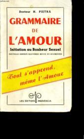 Grammaire De L'Amour. - Couverture - Format classique
