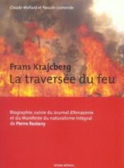 Franz krajcberg, la traversee du feu - Couverture - Format classique