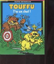 Touffu t.2 ; t'es un chef - Couverture - Format classique