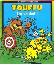 Touffu t.2 ; t'es un chef - Intérieur - Format classique