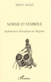 Norme et symbole ; les fondements philosophiques de l'obligation - Couverture - Format classique