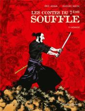 Les contes du 7e souffle t.1 ; Aohige - Couverture - Format classique