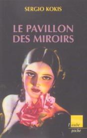 Le Pavillon Des Miroirs - Couverture - Format classique