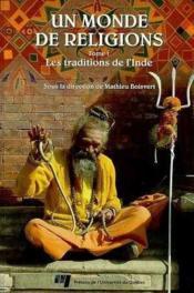 Monde De Religions Tome 1. Les Traditions De L'Inde - Couverture - Format classique
