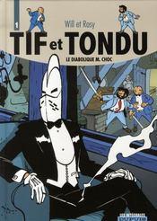 Tif et Tondu ; intégrale t.1 ; le diabolique M.Choc - Intérieur - Format classique