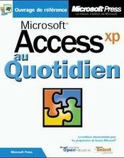 Microsoft Access Version 2002 Au Quotidien (+Cd-Rom) - Livre+Cd-Rom - Intérieur - Format classique