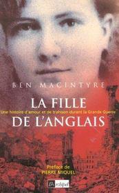 La Fille De L'Anglais ; Une Histoire D'Amour Et De Trahison Durant La Grande Guerre - Intérieur - Format classique