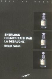 Sherlock Holmes saisi par la débauche - Couverture - Format classique