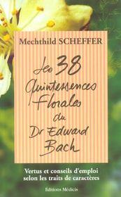 Les 38 Quintessences Florales Du Dr Edward Bach - Intérieur - Format classique