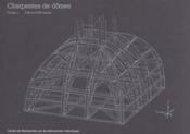 Charpentes de domes. xviie et xviiie siecles - Couverture - Format classique