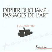 Deplier duchamp : passages de l'art - Intérieur - Format classique