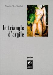 Le Triangle D'Argile - Couverture - Format classique