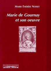 Marie De Gournay Et Son Oeuvre - Couverture - Format classique