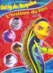 Gang De Requins ; L'Histoire Du Film - Intérieur - Format classique