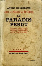 Le Paradis Perdu. Colette- Chardonne- Giraudoux- Andre Gide. - Couverture - Format classique