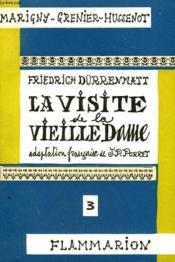 La Visite De La Vieille Dame. Collection : Marigny Grenier-Hussenot N° 3. - Couverture - Format classique
