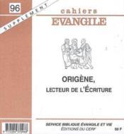 Origene Lecteur De L Ecriture Sce No 96 - Couverture - Format classique