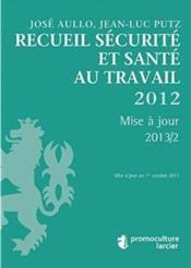 Recueil securite et sante au travail 2012 - Couverture - Format classique