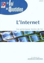 L'internet ; les principaux textes de loi - Intérieur - Format classique