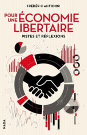 Pour une économie libertaire ; pistes et réflexions - Couverture - Format classique