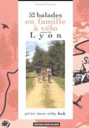 52 balades en famille à vélo autour de Lyon - Couverture - Format classique