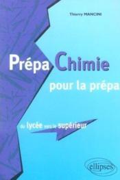 Prepa Chimie Pour La Prepa Du Lycee Vers Le Superieur - Couverture - Format classique
