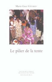 Le Pilier De La Tente. Rituels Et Representations De L'Honneur Chez L Es Ait Khebbach (Tafilalt) - Intérieur - Format classique