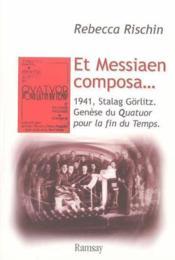 Et messiaen composa - Couverture - Format classique