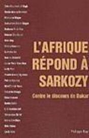 L'Afrique répond à Sarkozy - Intérieur - Format classique