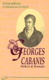 Georges Cabanis, médecin de Brumaire - Couverture - Format classique