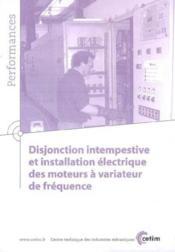 Disjonction intempestive et installationelectrique des moteurs a variateur de frequence performances - Couverture - Format classique