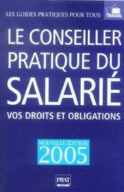 Le conseiller pratique du salarie ; vos droits et obligations - Intérieur - Format classique