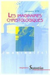 Les Imaginaires Christologiques - Intérieur - Format classique