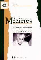 Mézières ; une femme, une méthode - Couverture - Format classique
