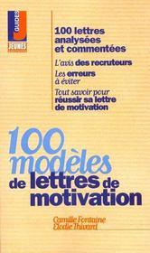 100 modeles de lettres de motivation - Intérieur - Format classique