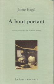 A Bout Portant - Couverture - Format classique