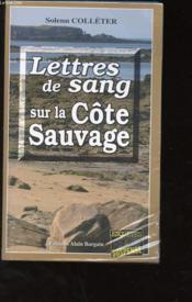 Lettres De Sang Sur La Cote Sauvage - Couverture - Format classique