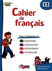 Cahier de français de l'élève ; CE2 (édition 2009) - Couverture - Format classique