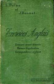 Exercices Anglais, Servant De Developpement Et D'Application Au Manuel De Grammaire Anglaise - Couverture - Format classique