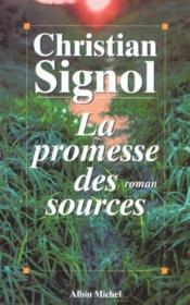 La Promesse Des Sources. - Couverture - Format classique